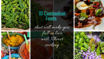 10 Cambodian Foods That Will Make You Fall In Love With Khmer Cooking